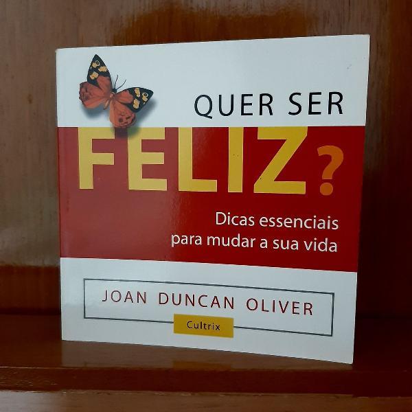 Livro: Quer ser Feliz?