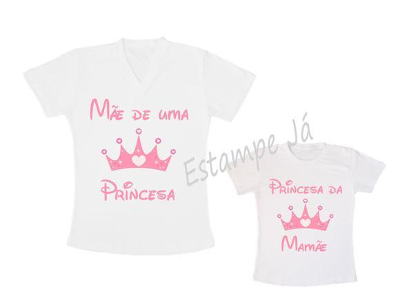 Camisetas para o dia das mães de Princesa Tal Mãe Tal