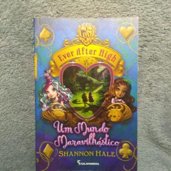 ever after high - um mundo maravilhástico - vol 3 -