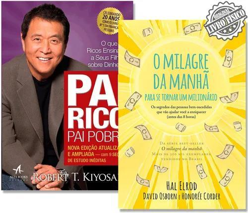 Kit Pai Rico Pai Pobre + O Milagre Da Manhã - Para Se