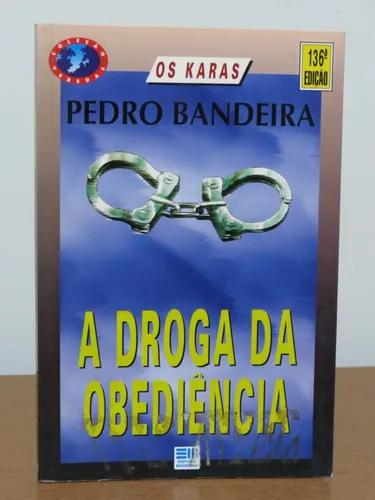 Livro A Droga Da Obediência Pedro Bandeira Editora Moderna