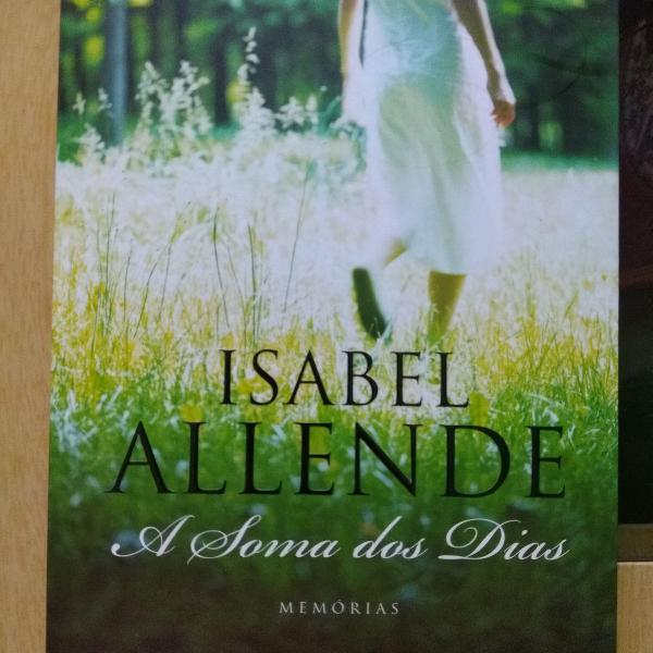 Isabel Allende - A soma dos dias